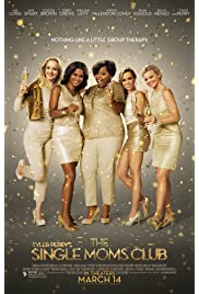 Download The Single Moms Club (2014) Movie