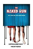 The Naked Run