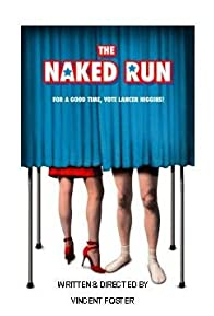 Primary photo for The Naked Run