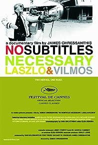Primary photo for No Subtitles Necessary: Laszlo & Vilmos