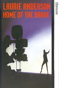 Home of the Brave: A Film by Laurie Anderson (1986)
