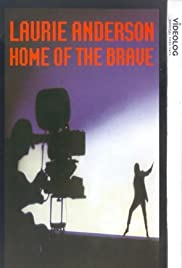 Home of the Brave: A Film by Laurie Anderson (1986) Poster - Movie Forum, Cast, Reviews