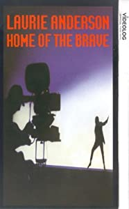 Home of the Brave: A Film by Laurie Anderson USA