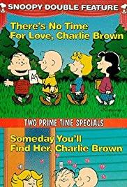 Someday You'll Find Her, Charlie Brown (1981) Poster - TV Show Forum, Cast, Reviews