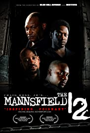 The Mannsfield 12 (2007) Poster - Movie Forum, Cast, Reviews