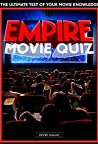 Primary photo for Empire: The World's Best Movie Quiz