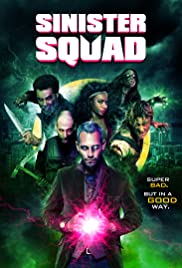 Sinister Squad Poster