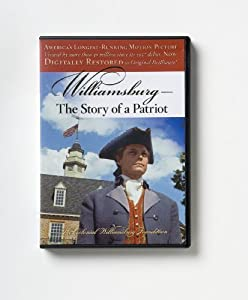 Williamsburg: The Story of a Patriot by