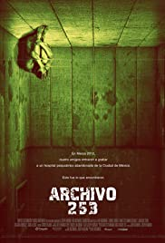 Archivo 253 (2015) Poster - Movie Forum, Cast, Reviews