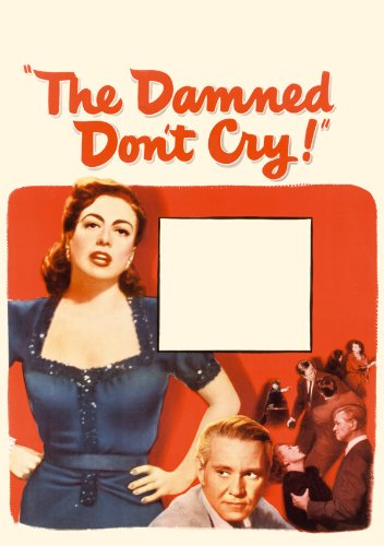 The Damned Don't Cry download