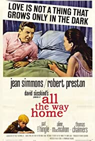 All the Way Home (1965) Poster - Movie Forum, Cast, Reviews