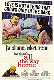 All the Way Home (1963) Poster - Movie Forum, Cast, Reviews