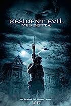 Resident Evil: Vendetta (2017) Poster