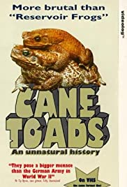 Cane Toads: An Unnatural History(1988) Poster - Movie Forum, Cast, Reviews