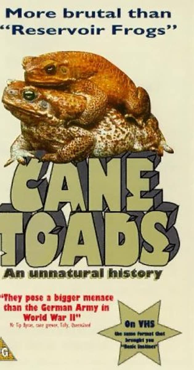 Cane Toads: An Unnatural History (1988) - IMDb