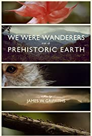 We Were Wanderers on a Prehistoric Earth Poster