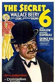 The Secret 6 Poster
