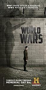 The World Warsสารคดี มหากาพย์สงครามโลก