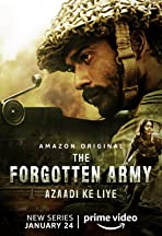 The Forgotten Army - Azaadi ke liye