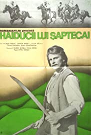 Haiducii lui Saptecai (1971) Poster - Movie Forum, Cast, Reviews