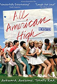 bbee0ace2f79bc All American High Revisited (2014) - IMDb