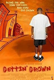 Gettin' Grown (2004)