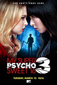My Super Psycho Sweet 16: Part 3 (2012)