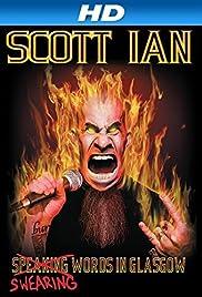 Scott Ian: Swearing Words in Glasgow Poster