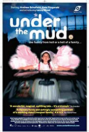 Under the Mud Poster