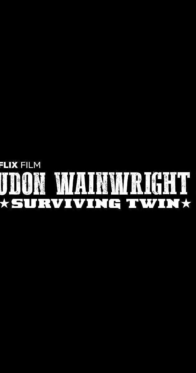 Subtitle of Loudon Wainwright III: Surviving Twin
