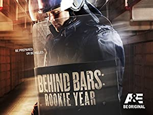 Behind Bars: Rookie Year