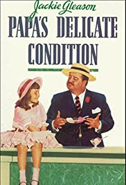 Papa's Delicate Condition Poster