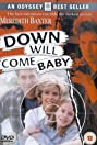 Down Will Come Baby (1999) Poster