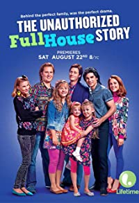 Primary photo for The Unauthorized Full House Story