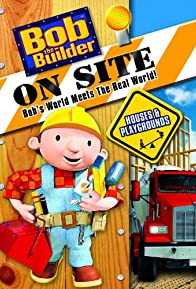 Primary photo for Bob the Builder on Site: Houses & Playgrounds