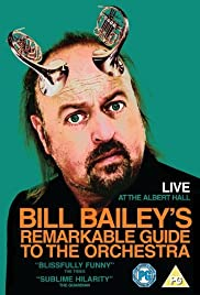 Bill Bailey's Remarkable Guide to the Orchestra Poster