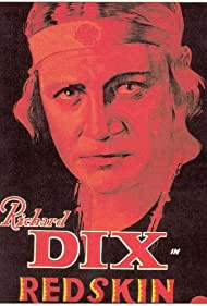 Richard Dix in Redskin (1929)