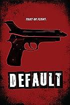 Default (2014) Poster