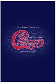 Now More Than Ever: The History of Chicago (2019) Poster - Movie Forum, Cast, Reviews