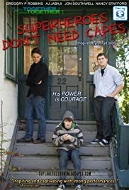 Superheroes Don't Need Capes Poster