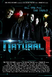 The Gamers: Natural One Poster