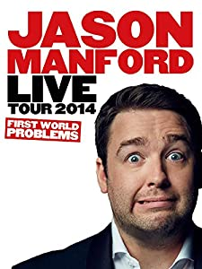Psp movie downloads no Jason Manford: First World Problems UK [WEBRip]