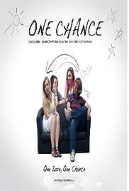 One Chance () filme kostenlos