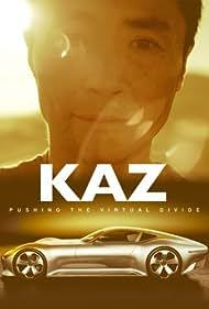 Kaz: Pushing the Virtual Divide (2014) Poster - Movie Forum, Cast, Reviews