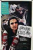 London Kills Me (1991) Poster