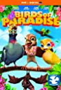 Birds of Paradise (2010) Poster