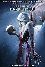 Darkchylde Poster - Movie Forum, Cast, Reviews