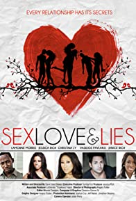 Primary photo for Sex Love and Lies