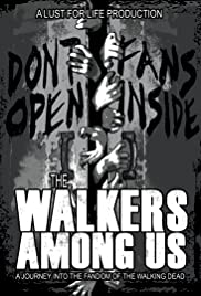 The Walkers Among Us Poster