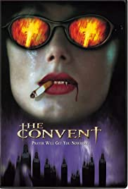 The Convent (2000) Poster - Movie Forum, Cast, Reviews